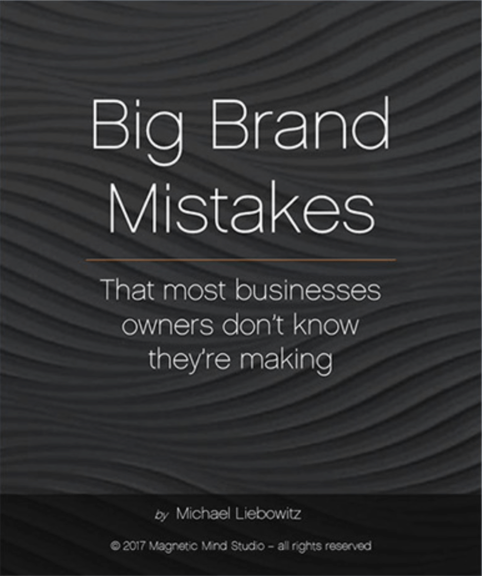 Big-brand-mistakes-Magnetic-Mind-Studio-Branding-Product-Development-California